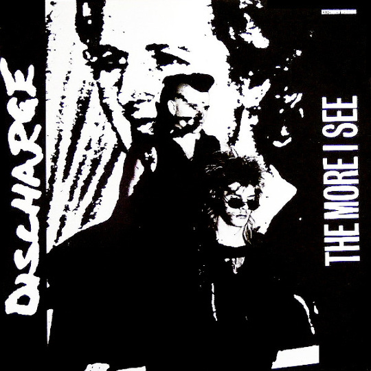Discharge - The More I See
